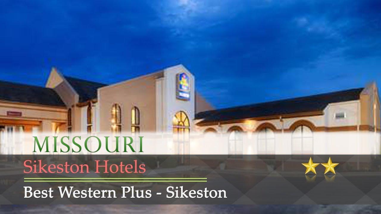 Best Western Plus Sikeston Hotels Missouri