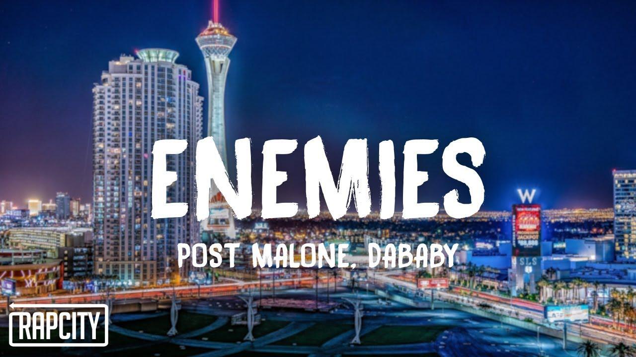 Post Malone - Enemies ft  DaBaby (Lyrics)