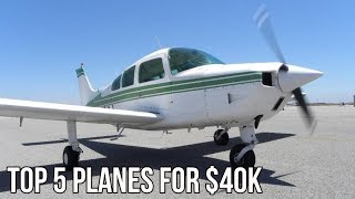 Top 5 Airplanes For $40,000 Or Less