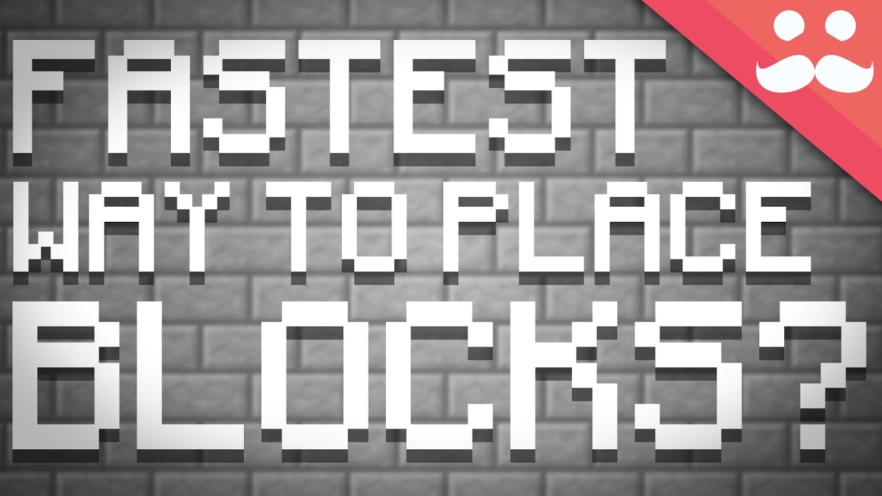 What is the Fastest Way to Place Blocks in Minecraft?