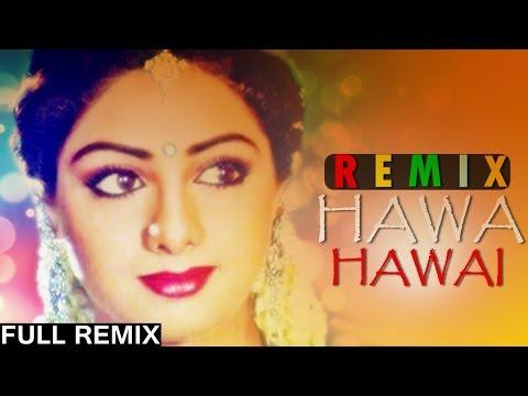 Mr. India [1987] - Hawa Hawai - Exclusive Remix