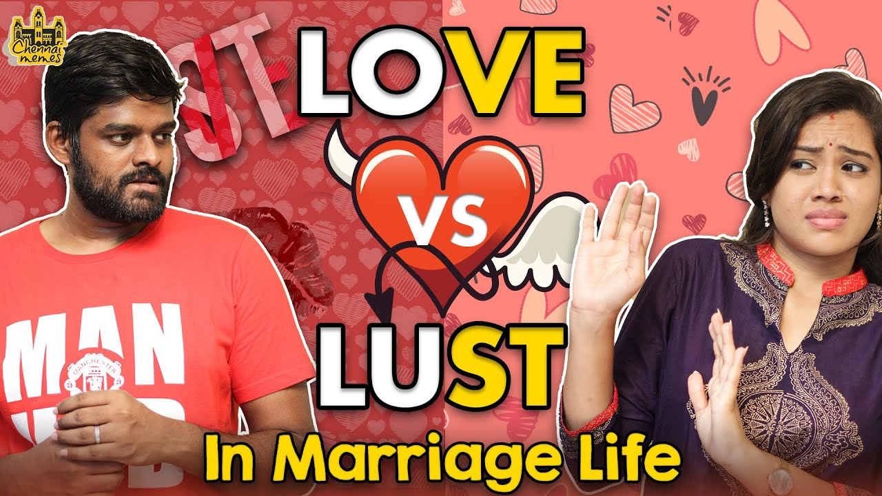 Love vs Lust In Marriage Life | Husband vs Wife | Chennai Memes
