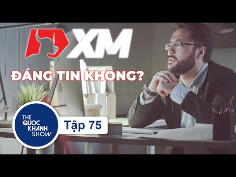 [Vlog] Ep.75 Review nền tảng giao dịch XM - giao dịch No-Requote? | The Quoc Khanh Show
