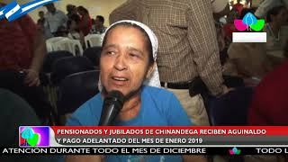 Pensionados y jubilados de Chinandega reciben aguinaldo y pago adelantado del mes de enero 2019
