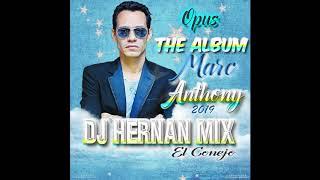 "Marc Anthony ""The Album OPUS"" 2k19 (Dj Hernan Mix)"