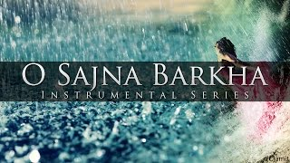 O Sajna Barkha Bahar Aayi - Sitar, Flute & Santoor