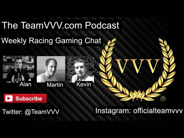 Team VVV Podcast 1, Top Gear, GT Sport, Rally Games and Chat