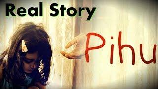 Pihu Movie Real Life Story