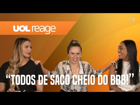 TRIO ANA P AMANDA E TAMIRES DETONAM O BBB 19  UOL REAGE