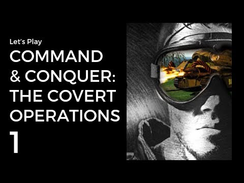 Let's Play C&C The Covert Operations E01 | Blackout