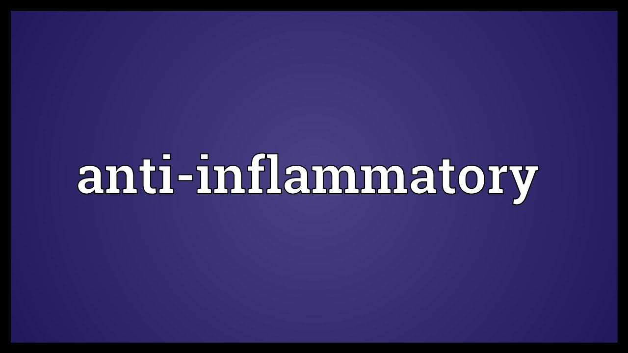 Anti-inflammatory Meaning