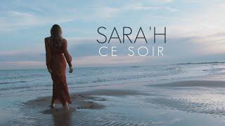 SARA'H - CE SOIR ( CLIP  LYRICS VIDEO )