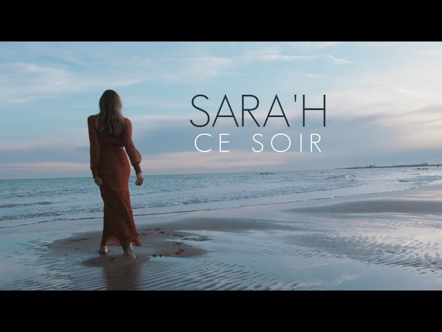 SARA'H - CE SOIR ( CLIP / LYRICS VIDEO )