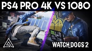 Watch Dogs 2 PS4 Pro 4k vs 1080p Gameplay