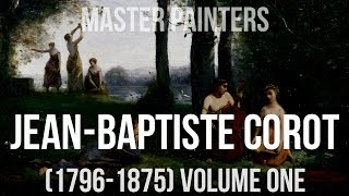 Jean-Baptiste-Camille Corot (1796–1875) volume one A collection of paintings 4K