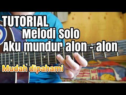 tutorial-melodi-mundur-alon---alon-kayak-aslinya