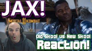 JAX! MK11 Old Skool vs New Skool Reaction | Mortal Kombat 11 Trailer