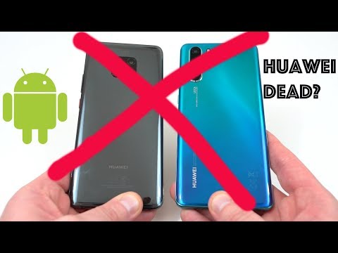 Don't Buy a Huawei P30 Pro: Google Kills ALL Android Updates!