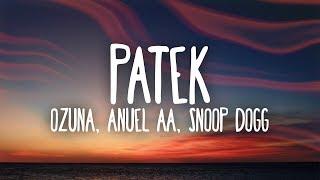 Ozuna, Anuel AA - Patek (Letra / Lyrics) Ft. Snoop Dogg