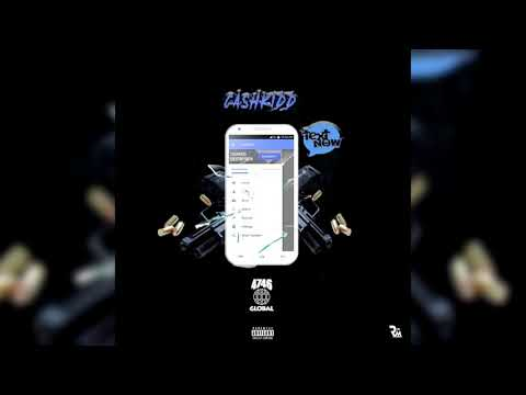 Cash Kidd - Text Now (Official Audio)