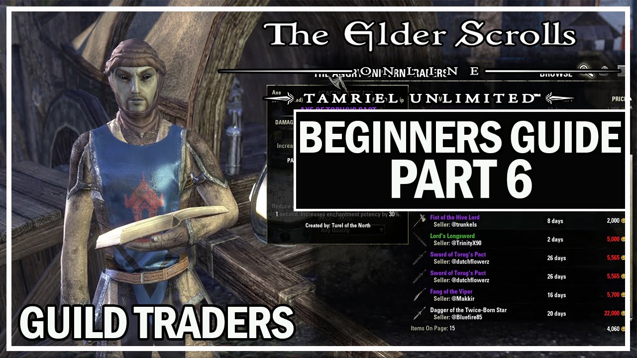 ESO Beginners Guide to Success Part 6 - Using Guild Traders - YouTube