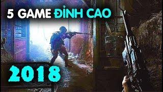CHÉM GIÓ GAME #3: TOP GAME ĐỈNH CAO 2018 (2)