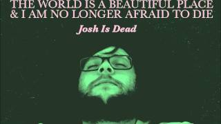 Watch World Is A Beautiful Place  I Am No Longer Afraid To Die Be Neon With Me video