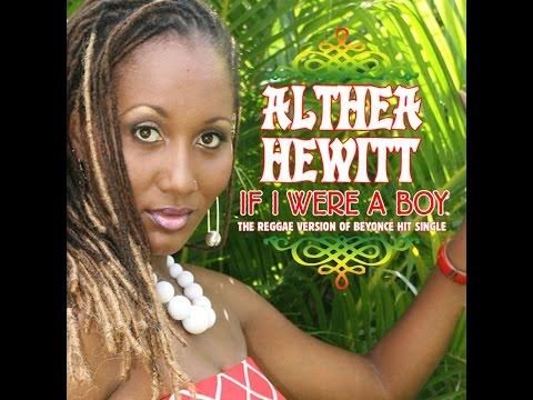 Althea Hewitt - If I Were A Boy