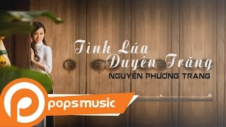 Tình Lúa Duyên Trăng - Nguyễn Phương Trang
