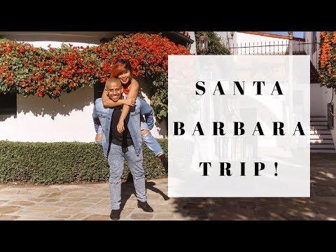 SANTA BARBARA TRIP