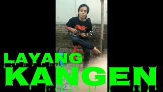 Download LAYANG KANGEN - DIDIK KEMPOT , Cover Arka VERSI KENCRUNG