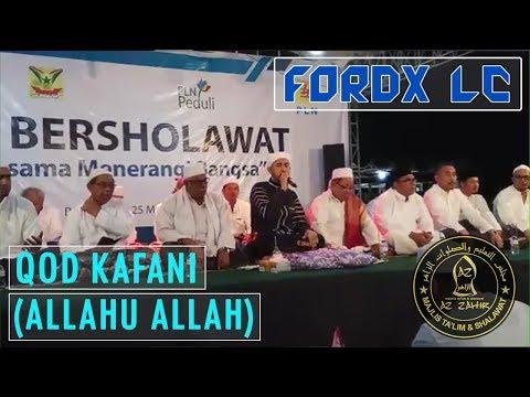 Qod Kafani (Allahu Allah) ~ Az Zahir dan Habib Ali Zainal Abidin #PLNBersholawat