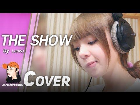 The show - Lenka cover by Jannine Weigel (พลอยชมพู)