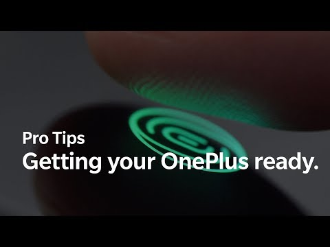 OnePlus Pro Tips - Getting your OnePlus ready