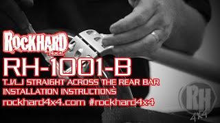 rh 1001 b jeep tj lj straight across the rear bar install instructions video by rock hard 4x4