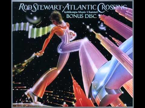 Rod Stewart   Atlantic Crossing 2009 Re release Bonus Disc)