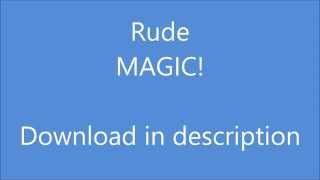 Rude - MAGIC! DOWNLOAD IN DESCRIPTION!