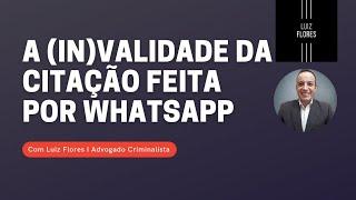 A (in)validade da citação feita por whatsapp