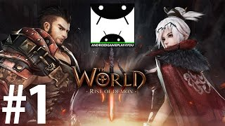 The World 3: Rise of Demon Android GamePlay #1 [1080p] (By Good Games & OXON Game Studio)