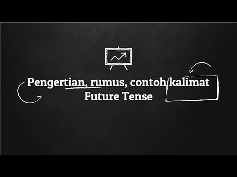 Pengertian Rumus Dan Contoh Kalimat Future Tense Belajar Bahasa