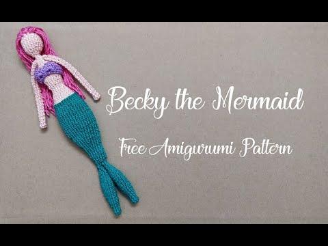 Becky the Mermaid ~ 1/6 ~ Free Amigurumi Pattern
