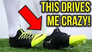 7 ANNOYING THINGS ABOUT FOOTBALL BOOTS!