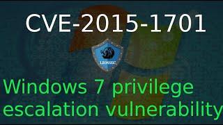 CVE-2015-1701 : Windows 7 privilege escalation vulnerability