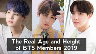The Real Age and Height of Kpop BTS Members 2019