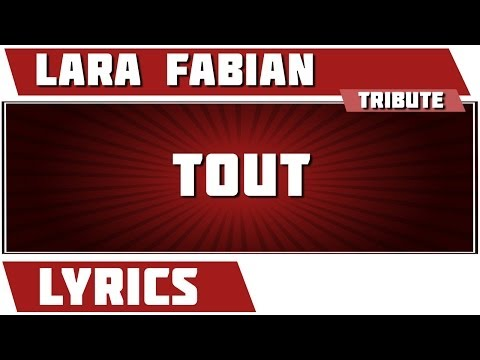 Paroles Tout - Lara Fabian tribute