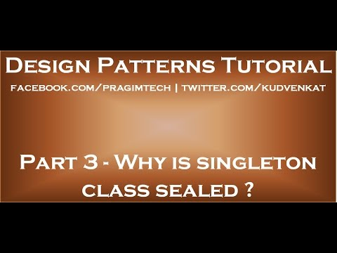 Why is singleton class sealed