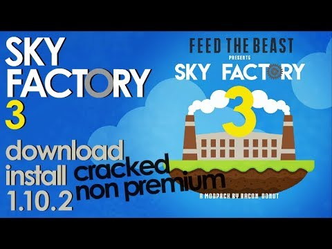 SKY FACTORY 3 Cracked MODPACK 1.10.2 Minecraft - How To Download And Install Sky Factory 3 Cracked