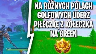On DIFFERENT GOLF COURSES HIT the BALL with KOŁECZKA on the GREEN FORTNITE CHALLENGE WEEK 5 TUTORIAL