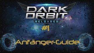ANFÄNGER GUIDE! | Chugg - DarkOrbit Reloaded #1 [German]
