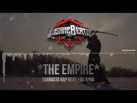 Gangsta Rap Instrumental - ► THE EMPIRE ◄ - Prod by InsaneBeatz